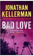 Bad Love (Alex Delaware series, Book 8), A taut, terrifying psychological thriller