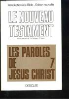 Introduction à la Bible., 3, Le Nouveau Testament, Introduction à la Bible