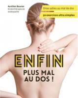 Enfin, plus mal au dos !, 50 exercices ultra simples