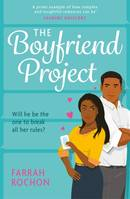 The Boyfriend Project, Smart, funny and sexy - a modern rom-com of love, friendship and chasi