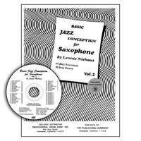 Basic Jazz Conception For Saxophone Vol. 2