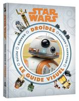 Star Wars / droïdes, le guide visuel, Droïdes