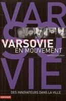 Varsovie en mouvement