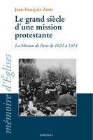 LE GRAND SIECLE D'UNE MISSION PROTESTANTE