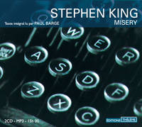 Misery, Livre audio lu par Paul Barge