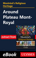 Montréal's religious heritage : around plateau Mont-Royal