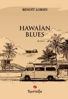 Hawaïan blues, Roman
