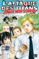 L'Attaque des Titans - Junior High School T03
