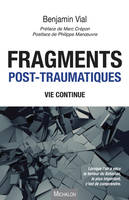 Fragments post-traumatiques