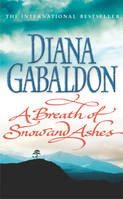 A Breath Of Snow And Ashes, (Outlander 6)