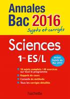 Annales 2016 Sciences 1Res L/Es