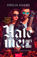 Hate me! That's the game! - Tome 1, Coup de foudre