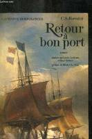 Capitaine Hornblower., [1], Retour à bon port, roman