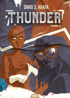 THUNDER , TOME 2