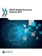 OECD Digital Economy Outlook 2017