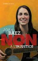 Joan Baez / non à l'injustice