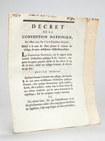 [ 2 décrets de la Révolution Française sur l'Instruction Publique ] Décret de la Convention Nationale du 13 Juin 1793, l'an second de la République Française, Relatif à l'ouverture d'un Concours pour la composition des livres élémentaires destinés à l'...