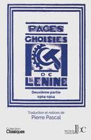 PAGES CHOISIES T02 1904-1914 - LE PARTI BOLCHEVIK EN ACTION (1904-1914)