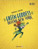Green Goddess défend New York