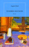 Tendres silences, roman