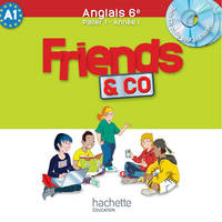Friends and Co 6e / Palier 1 année 1 - Anglais - CD audio classe - Edition 2011