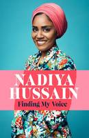 Finding My Voice, Nadiya's honest, unforgettable memoir