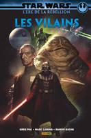 Star Wars - L'ère de la rebellion: les Vilains