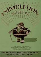 WIMBLEDON GREEN - LE PLUS GRAND COLLECTIONNEUR DE COMICS, le plus grand collectionneur de comics du monde