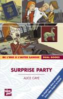 SURPRISE PARTY, Livre