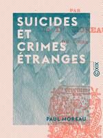 Suicides et crimes étranges