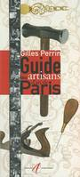 Guide des artisans d'art de Paris
