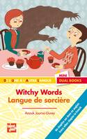 WITCHY WORDS - LANGUE DE SORCIERE, Livre