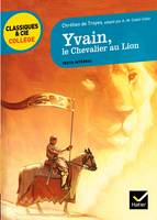 Yvain, le Chevalier au Lion, adaptation d'A.-M. Cadot-Colin