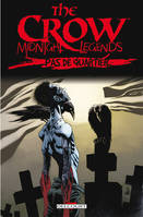 The crow, midnight legends, 1, The Crow - Midnight Legends T1 - Pas de quartier