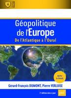 Géopolitique de l'Europe , de l'Atlantique à l'Oural