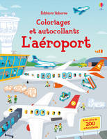 L'AEROPORT - COLORIAGES ET AUTOCOLLANTS