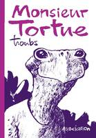 Monsieur Tortue