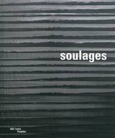 SOULAGES (RELIE), [exposition, Paris, Centre national d'art et de culture Georges Pompidou, Galerie 1, 14 octobre 2009-8 mars 2010]