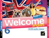Welcome Anglais 6e éd. 2011 - 3 CD audio classe, 3 CD audio classe