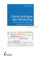 Guide pratique des Marketing