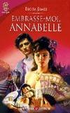 EMBRASSE-MOI, ANNABELLE