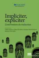 Impliciter, expliciter, L'intervention du traducteur