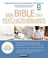 BIBLE DES PSYCHOTHERAPIES (MA)