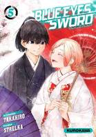 Blue Eyes Sword - Tome 05