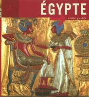 EGYPTE VISITE GUIDEE