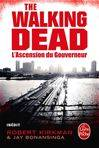 The walking dead, L'Ascension du Gouverneur (The Walking Dead, tome 1)
