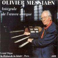 Olivier Messiaen Integrale De L'Oeuvre D'Orgue - Cd