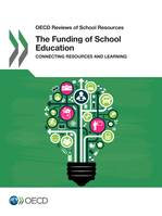 The Funding of School Education, Connecting Resources and Learning