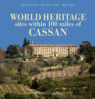World heritage sites within 100 miles of Cassan