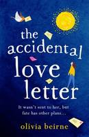 The Accidental Love Letter, The heartwarming new novel from bestselling author Olivia Beirne
